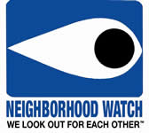 Neighborhood Watch. We Look out for Each Other